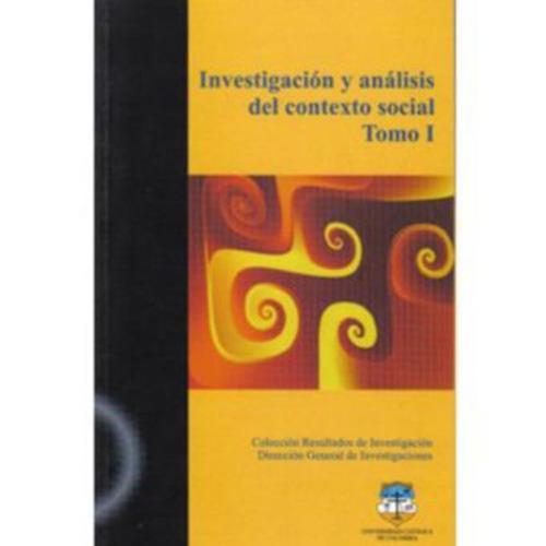 investigación y análisis del contexto social. tomo i - vario