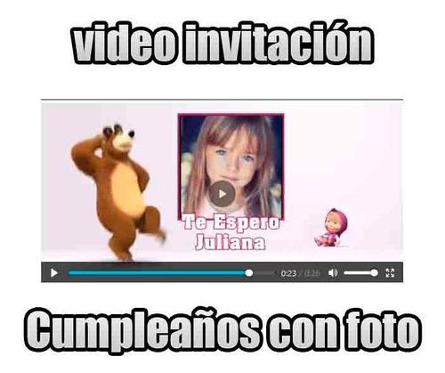 invitacion en video  masha y el oso video tarjeta con foto