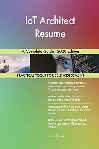 iot architect resume a complete guide - 2020 edition : gera