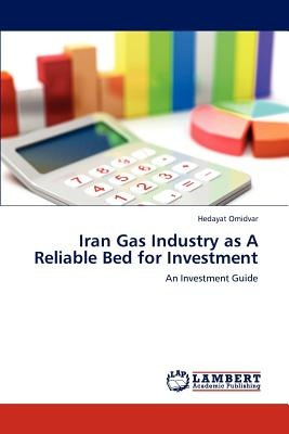 iran gas industry as a reliable bed for investm envío gratis