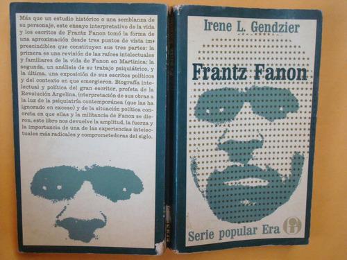 irene l. gendzier, frantz fanon, era, méxico, 1977, 390 págs