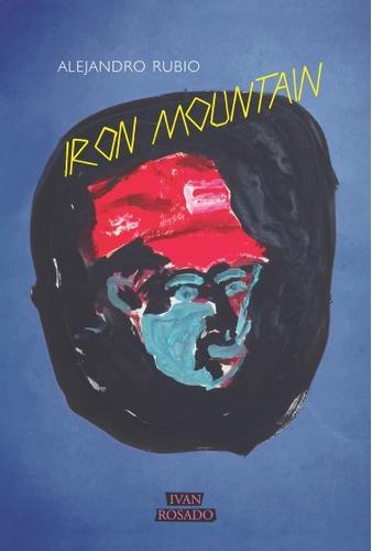 iron mountain - alejandro rubio