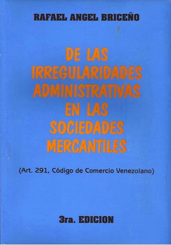 irregularidades administrativas en ls sociedades mercantiles