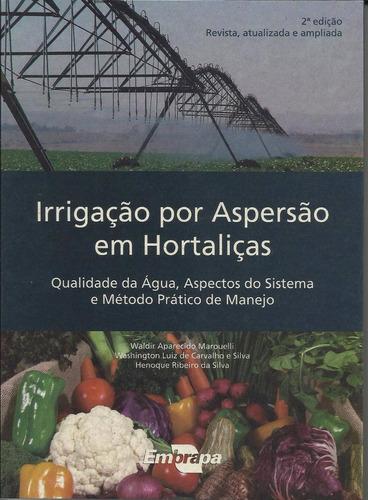 irrigação por aspersão em hortaliças, 2ª edição