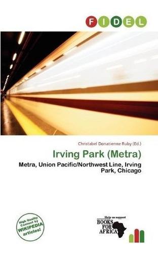 irving park (metra) : christabel donatienne ruby