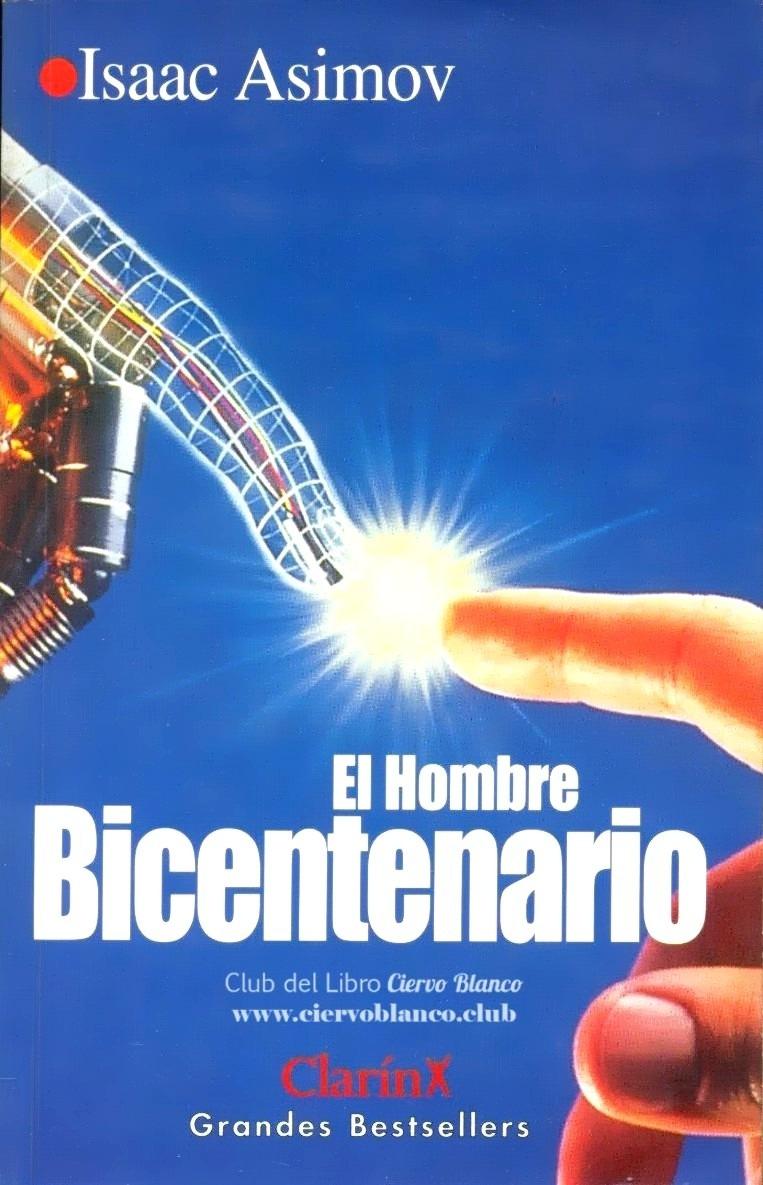 Resultado de imagen para el hombre bicentenario libro