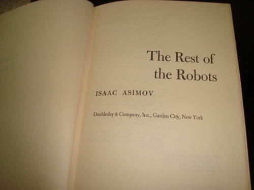 isaac assimov the rest of the robots 1964