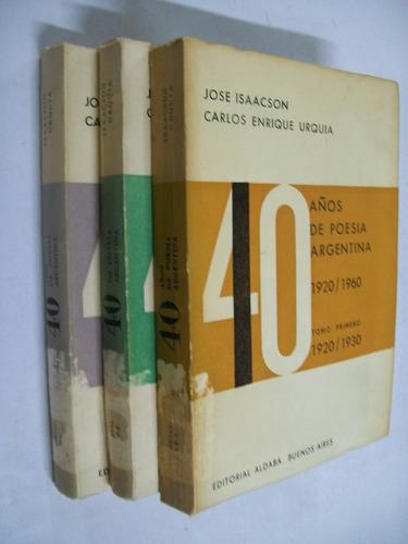 isaacson - urquia 40 años de poesia argentina 1920 / 1960