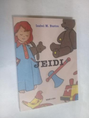 isabel m. bustos   jeidi - novela