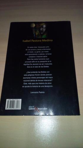 isabel pastora medina una novela de isabe dobles