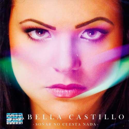 isabella castillo soñar no cuesta nada cd disco con 11
