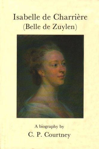 isabelle de charriere (belle de zuylen) : c.p. courtney