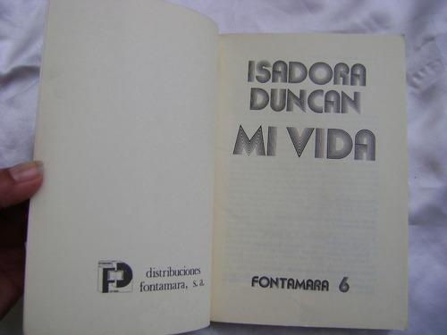 isadora duncan, mi vida. autobiografia. $209 dhl