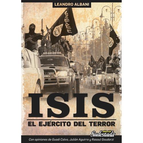 isis. el ejército del terror editorial sudestada