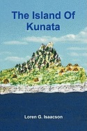 island of kunata, loren g isaacson
