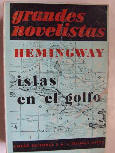 islas en el golfo ernest hemingway premio nobel