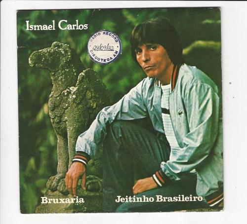 ismael carlos - 1982 - bruxaria - compacto - ep d7