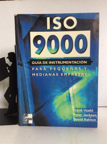 iso 9000, guía de instrumentación para peque...frank voehl,
