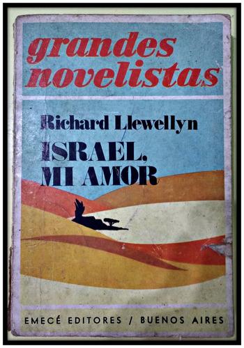 israel, mi amor  richard llewellyn