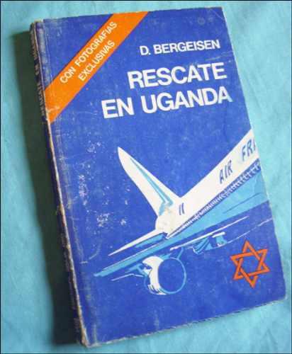 israel. rescate en uganda _ d. bergeisen - simja, 1976