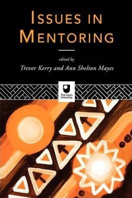 issues in mentoring - prof. trevor kerry (paperback)