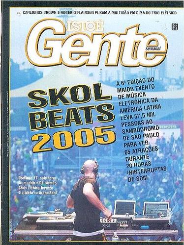 isto é gente: chris liebing / skol beats 2005 / flausino