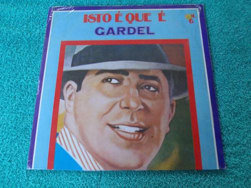 isto é que é gardel - volume 6 - lp, edição 1976