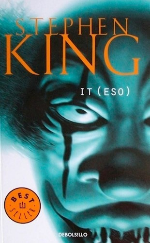 it (eso), stephen king, ed. debolsillo. formato bolsillo.