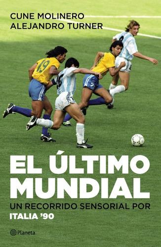 italia 90: el último mundial