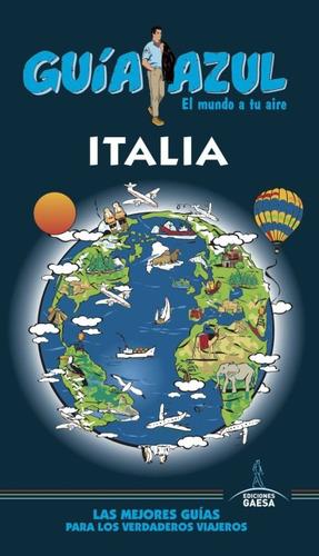 italia: italia guía azul(libro viajes)