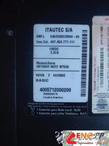 itautec w7535 (inteiro/partes)  valor negociável