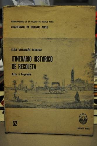 itinerario historico de recoleta elba villafañe bombal