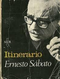 itinerario sabato ernesto ensayo literatura