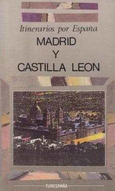 itinerarios por españa madrid y castilla leon /  1990
