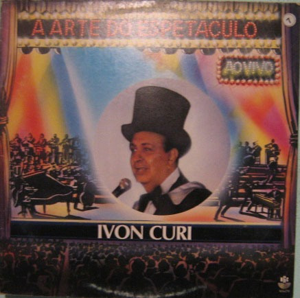 ivon curi - a arte do espetáculo - ao vivo - 1993