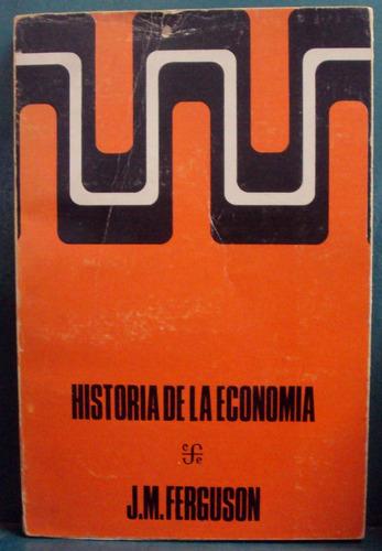 j. m. ferguson - historia de la economia