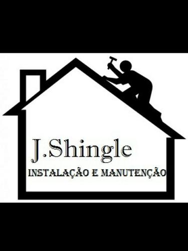 j shingle  serviços de instalação e manutenção