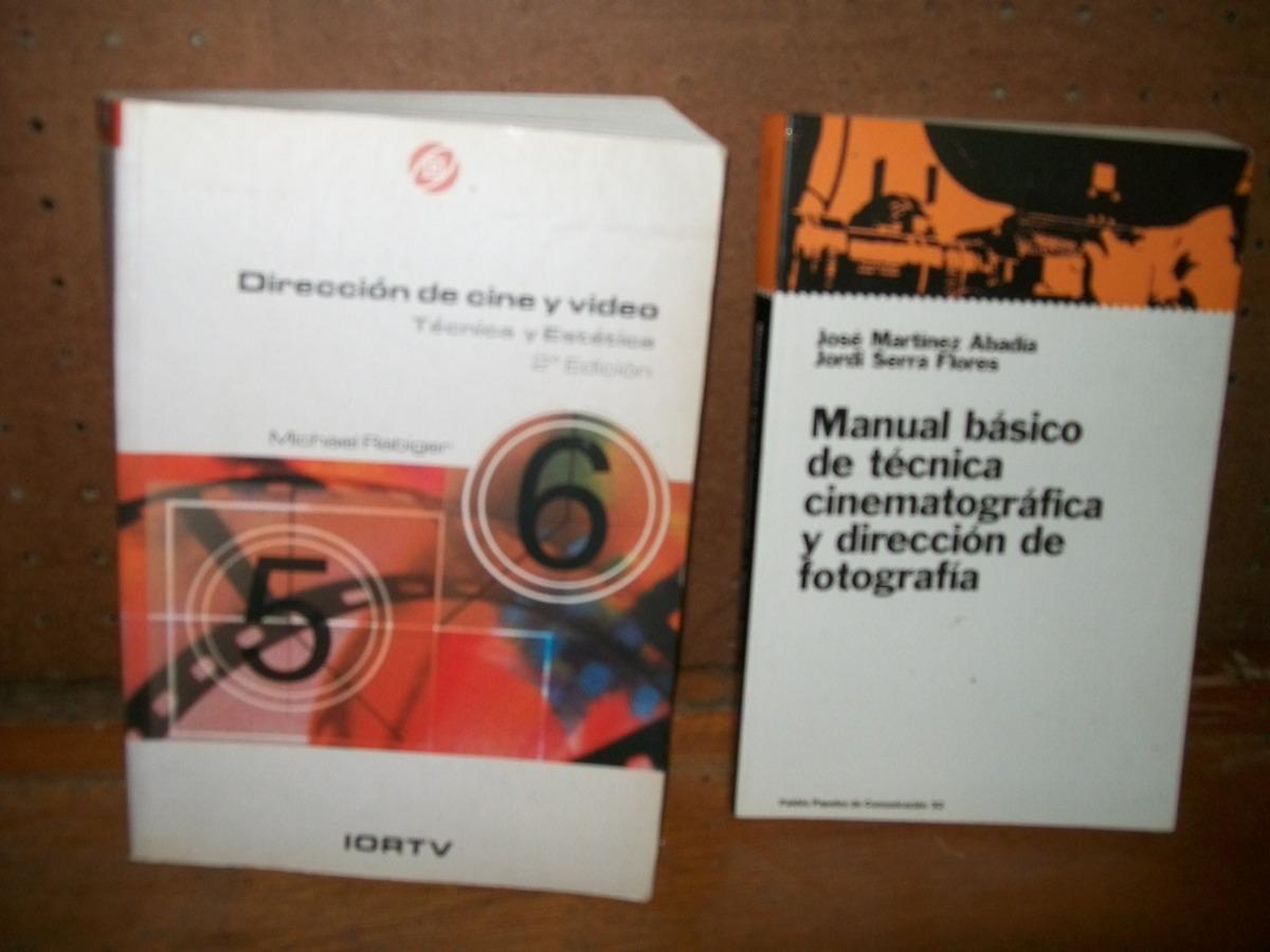 Descripción. EN LA FOTO EL LIBRO DE LA DERECHA SOLAMENTE- MANUAL BÁSICO DE TÉCNICA  CINEMATOGRÁFICA Y DIRECCIÓN ...