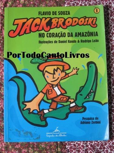 jack brodoski no coração da amazonia   flavio de souza