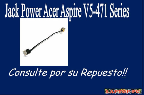 jack power acer aspire v5-471 series