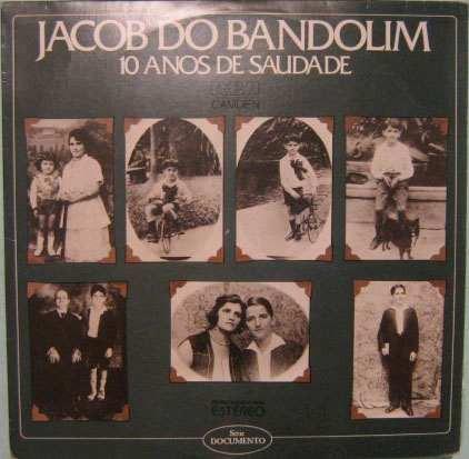 jacob do bandolim  -  10 anos de saudade  -  1979