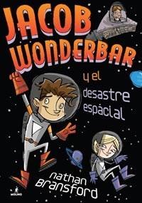 jacob wonderbar y el desastre espacial / bransford (envíos)