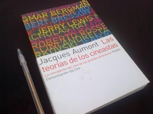 jacques aumont. las teorías de los cineastas.