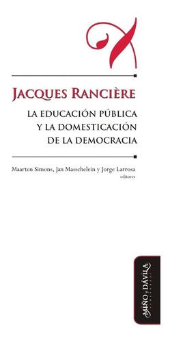 jacques rancière, la educación pública y la domesticación