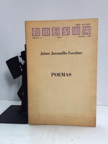 jaime jaramillo escobar, poemas