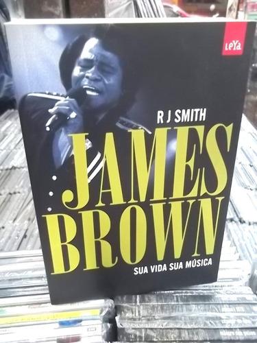 james brown sua vida sua musica livro