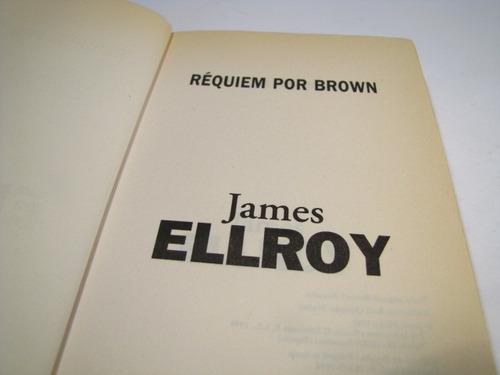 james ellroy, requiem por brown.