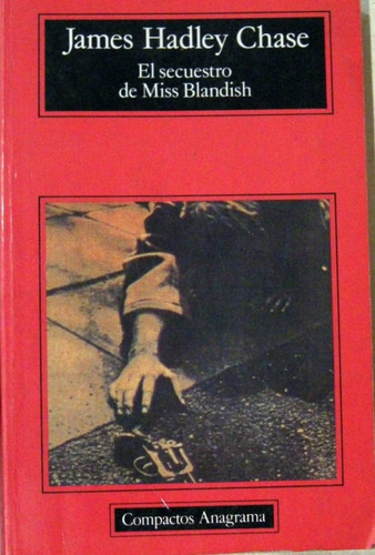 james hadley chase el secuestro de miss blandish policial