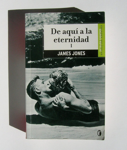 james jones de aqui a la eternidad tomo 1, libro importado