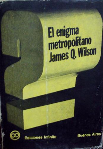 james wilson - el enigma metropolitano